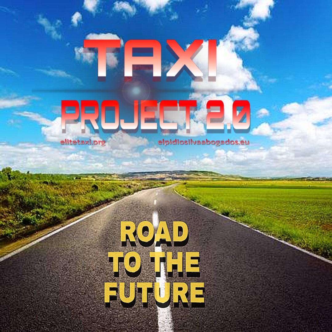 TAXI PROJECT, Caminando hacia el Futuro